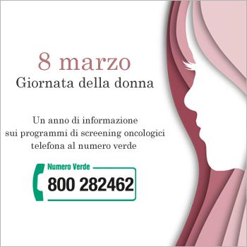 8 marzo all'insegna della salute: attivo il numero verde, perché la prevenzione è fondamentale