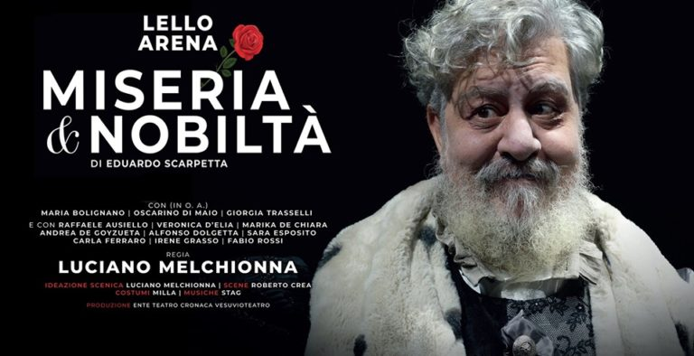 """Miseria e nobiltà"" a Messina e Ragusa. Protagonista Lello Arena"
