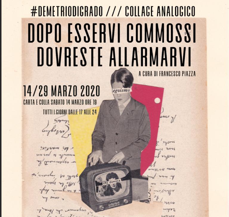 """""""DECDA – Dopo Esservi Commossi Dovreste Allarmarvi"""": a Messina la mostra di Demetrio Di Grado"""
