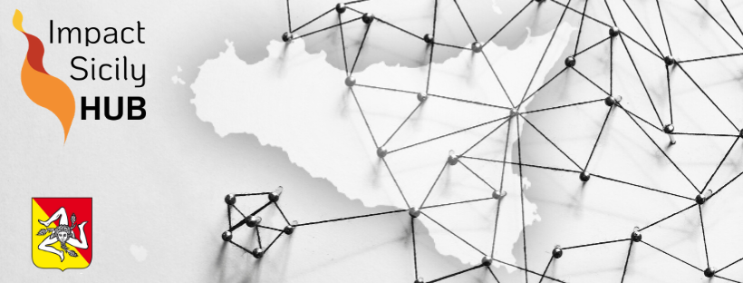 """Nasce """"Impact Sicily"""", il primo HUB per connettere  le imprese siciliane nel mondo"""