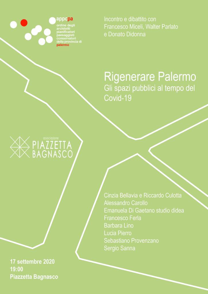 """""""Rigenerare Palermo. Spazi Pubblici al tempo del Covid"""": incontro a Piazzetta Bagnasco"""