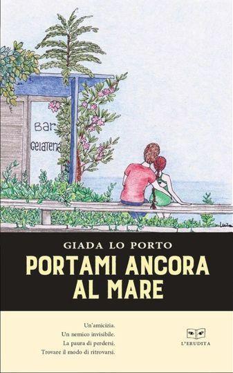 """""""Portami ancora al mare"""": a Piazzetta Bagnasco il libro della giornalista Giada Lo Porto"""
