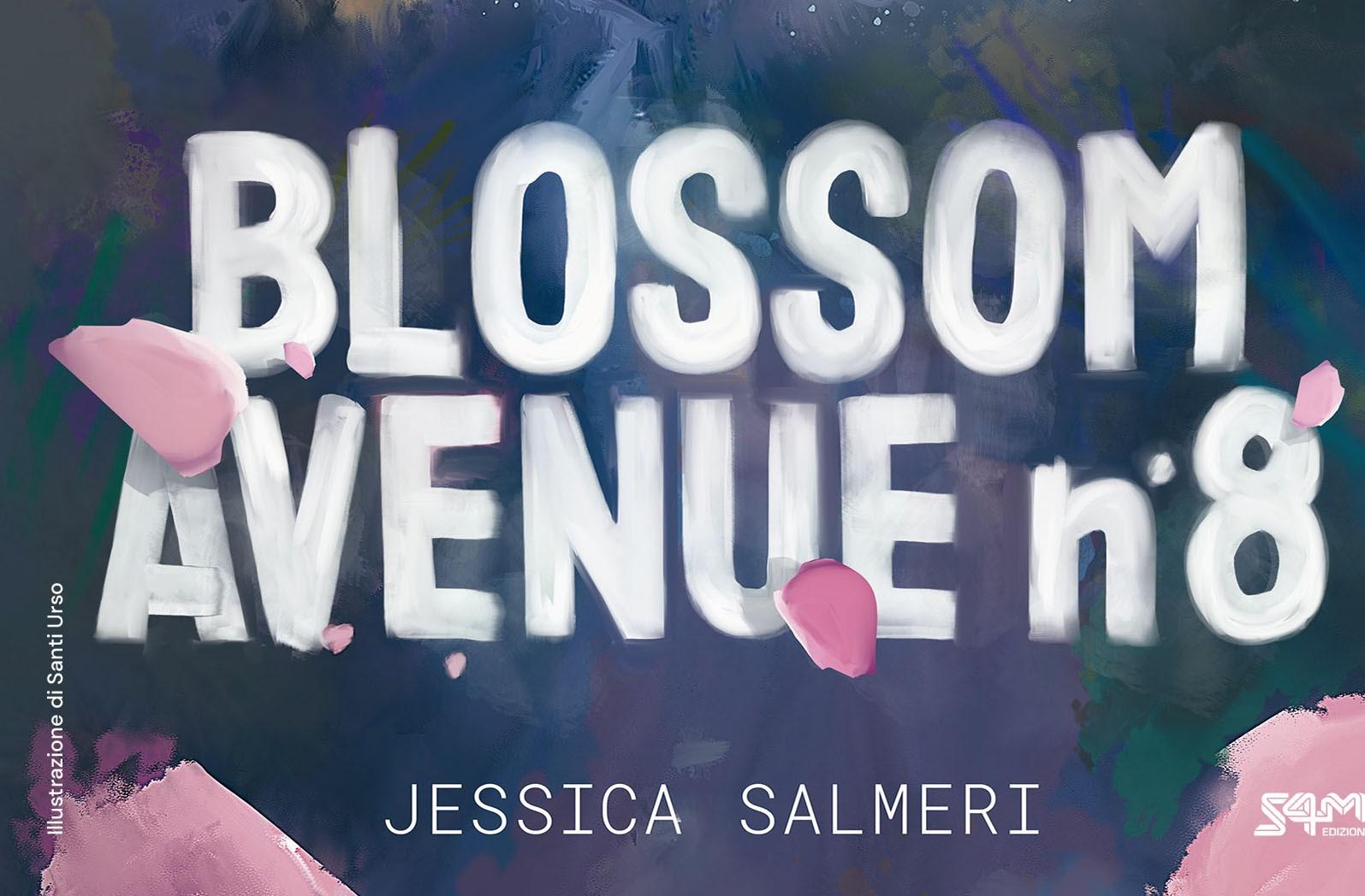 Blossom Avenue n.8, INTERVISTA alla scrittrice emergente Jessica Salmeri