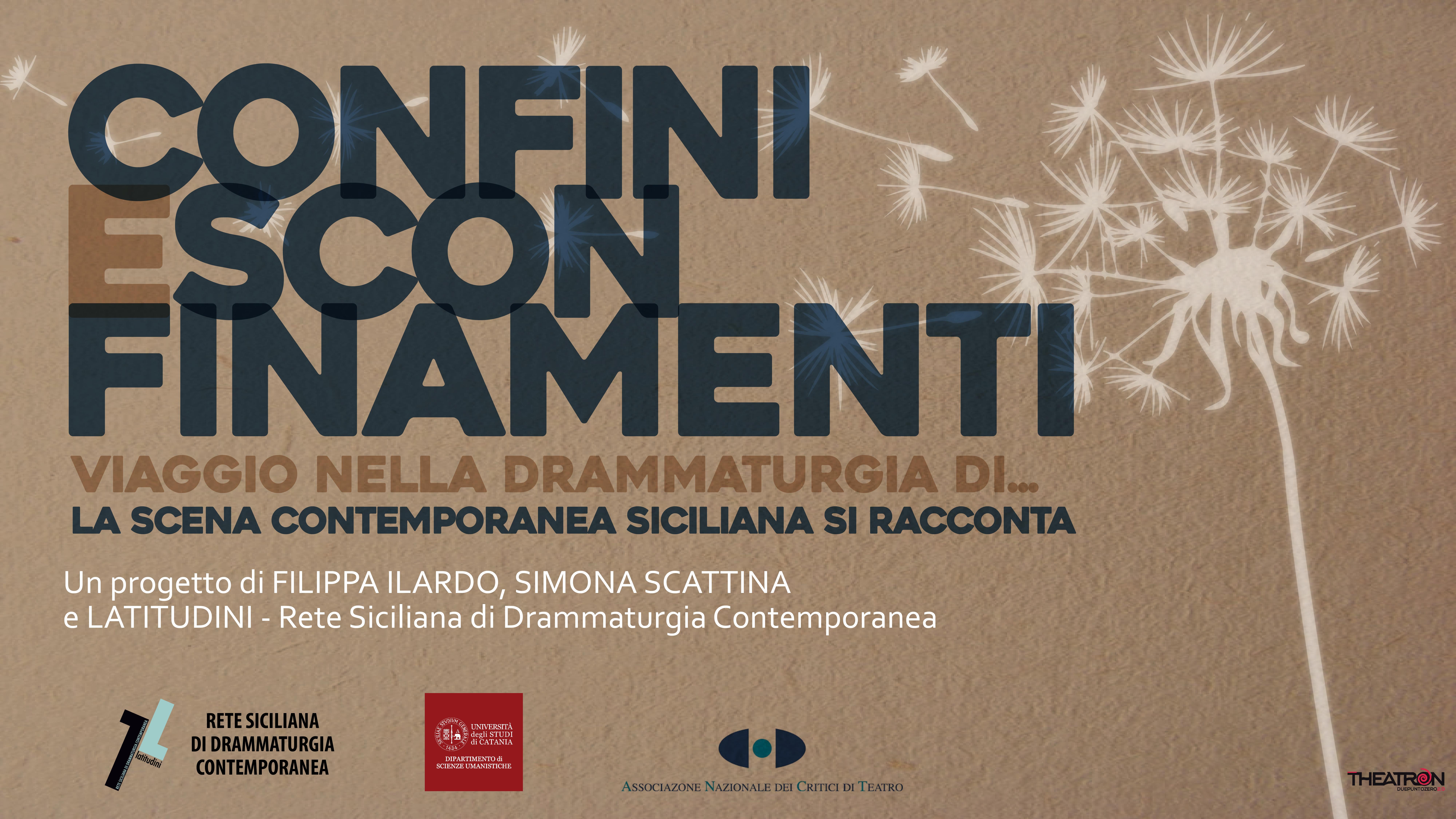 """""""Confini e Sconfinamenti"""": la drammaturgia siciliana contemporanea si racconta attraverso sei affascinanti appuntamenti sul web"""