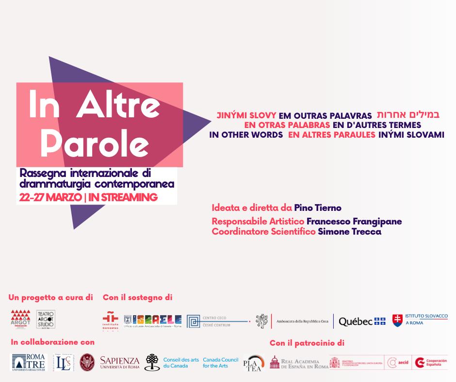 """""""In Altre Parole"""": rassegna internazionale di drammaturgia contemporanea. Edizione tutta digitale"""